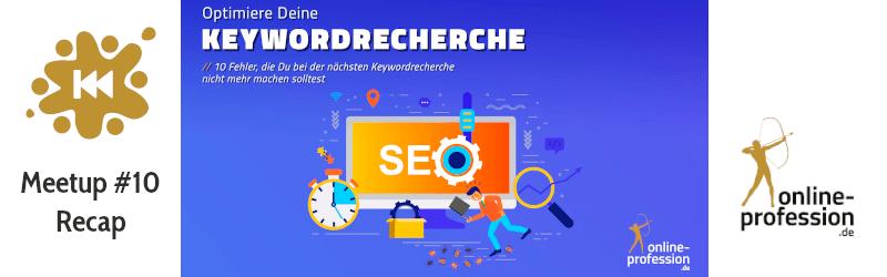 10. Münster Online Marketing Meetup: Keywordrecherche