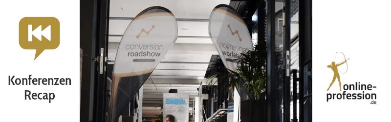 Conversion Roadshow 2019: Die Marketing-Konferenz in Köln – Recap
