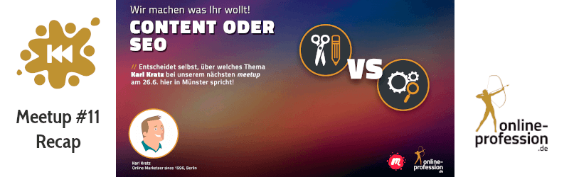 11. Münster Online Marketing Meetup: Karl Kratz, Content oder SEO