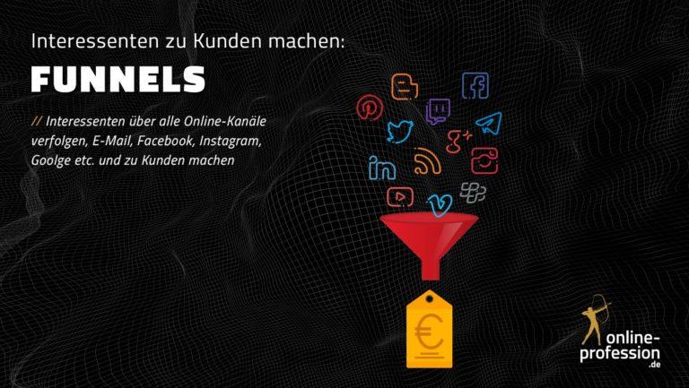 Mit Funnels Interessenten über alle Online-Kanäle verfolgen und zu Kunden machen
