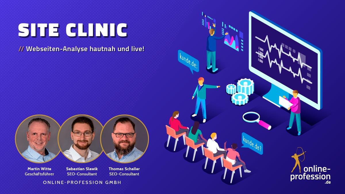 Site Clinic: Webseiten-Analyse hautnah und live