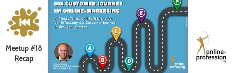 18. Münster Online Marketing Meetup: Die Customer Journey im Online-Marketing mit Michael Janssen