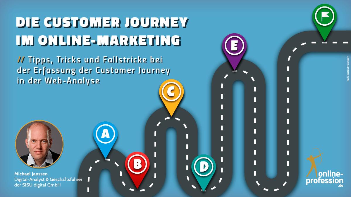 """""""Die Customer Journey im Online-Marketing"""" Tipps, Tricks und Fallstricke"""